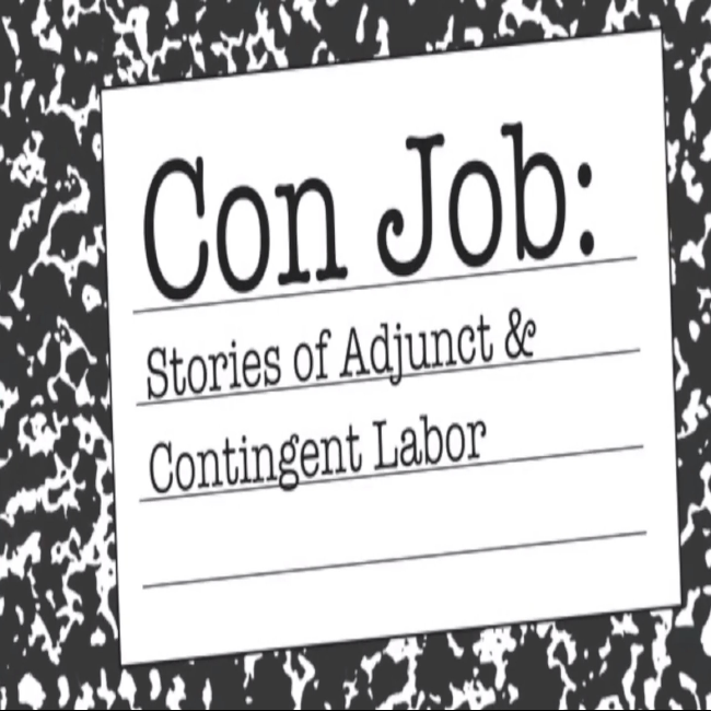 Con Job: Stories of Adjunct and Contingent Labor