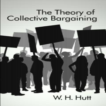 Theory of Collective Bargaining